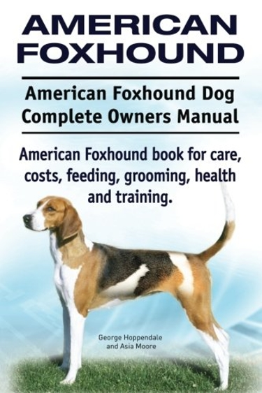 Guide to American Foxhounds